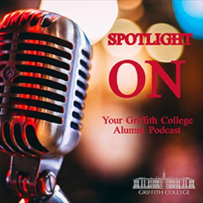 Spotlight On - Your Griffith Alumni Podcast