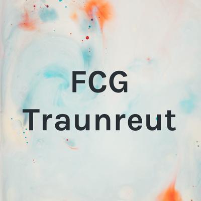 FCG Traunreut Predigten