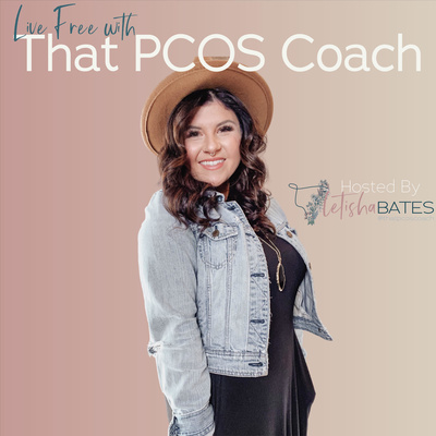Live Free with That PCOS Coach