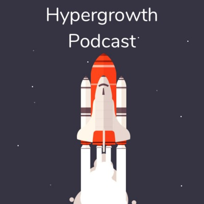 Hypergrowth Podcast