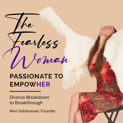 The Fearless Woman: Divorce Devastation to Finding True Love