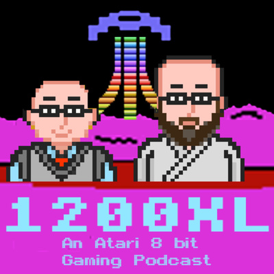 1200XL - An Atari 8 Bit Gaming Podcast