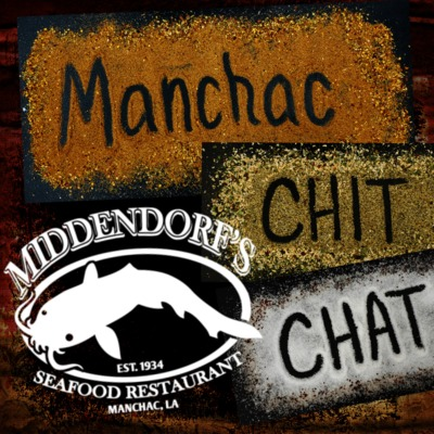 Manchac Chit Chat