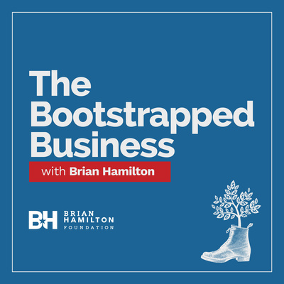 The Bootstrapped Business with Brian Hamilton
