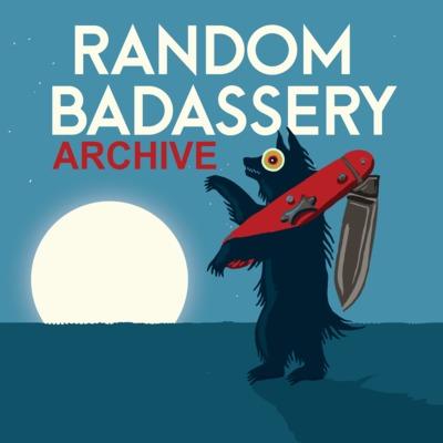 Random Badassery Archive
