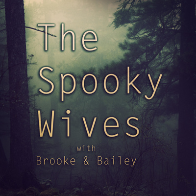 The Spooky Wives