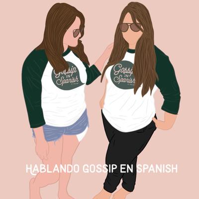 Gossip in Spanish
