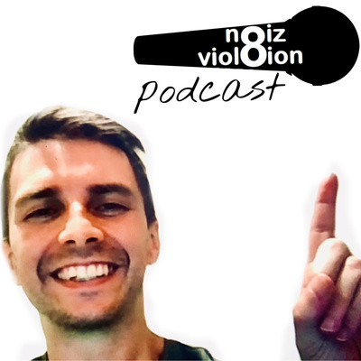 noiz viol8ion podcast