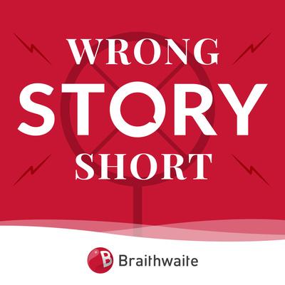 Wrong Story Short