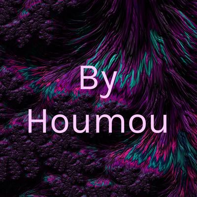 By Houmou