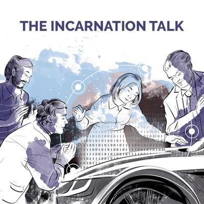 THE INCARNATION TALK   Making the digital transformation succeed.