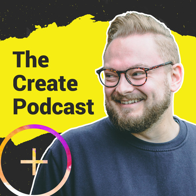 The Create Podcast with Benj Lyon