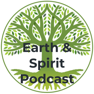 Earth and Spirit Podcast