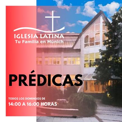 Iglesia Latina de Munich - Prédicas