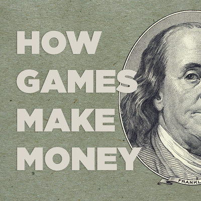 How Games Make Money