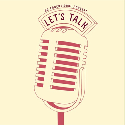 Let's Talk! - An Educational Res Podcast