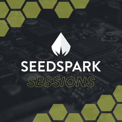 SeedSpark Sessions