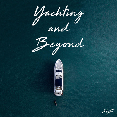 Yachting and Beyond