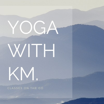 Yoga with KM