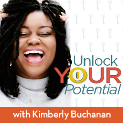 Unlock Your Potential with Kimberly Buchanan