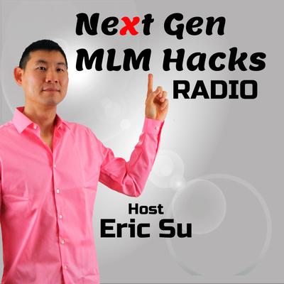 Next Gen MLM Hacks Radio