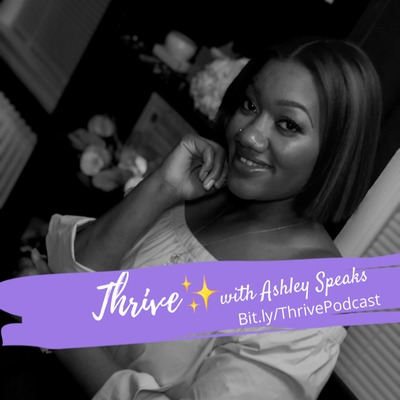 Thrive with Ashley Speaks