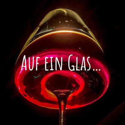 Auf ein Glas…