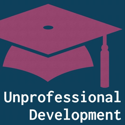 Unprofessional Development