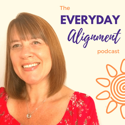 The Everyday Alignment Podcast ~ Change Your Story Change Your Life
