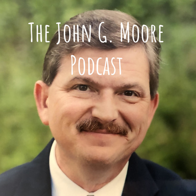 The John G. Moore 5-Minute Podcast