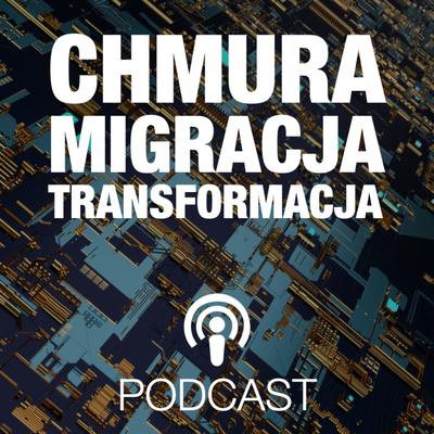 Chmura > Migracja >︎︎ Transformacja