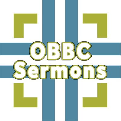 OBBC Sermons