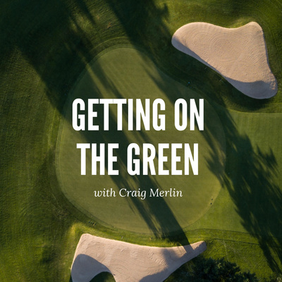 Getting on the Green