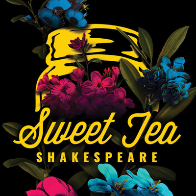 Sweet Tea Shakespeare Hours