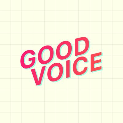 Good Voice