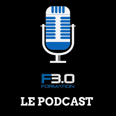 Formation 3.0 - Le Podcast