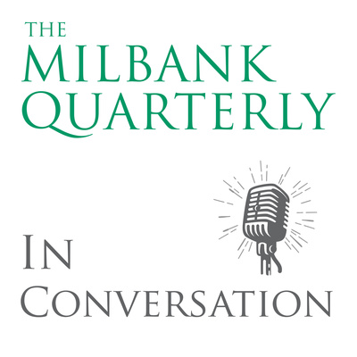 Milbank Quarterly in Conversation