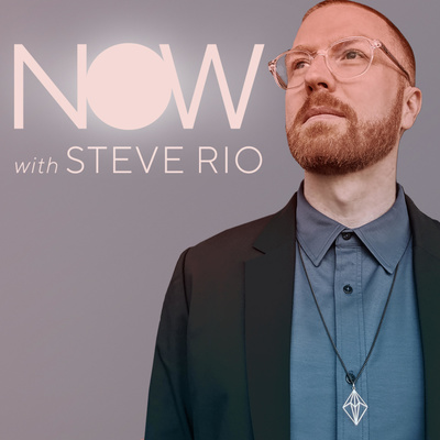NOW with Steve Rio
