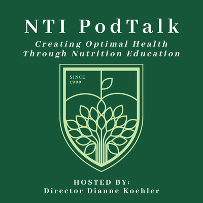 NTI PodTalk by Nutrition Therapy Institute