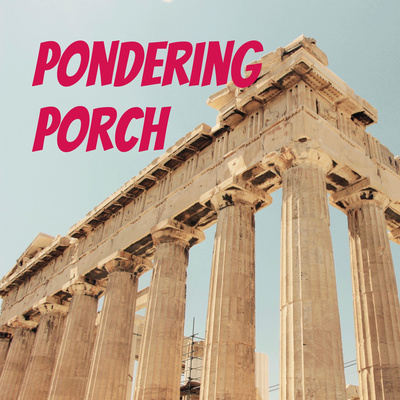 Pondering Porch