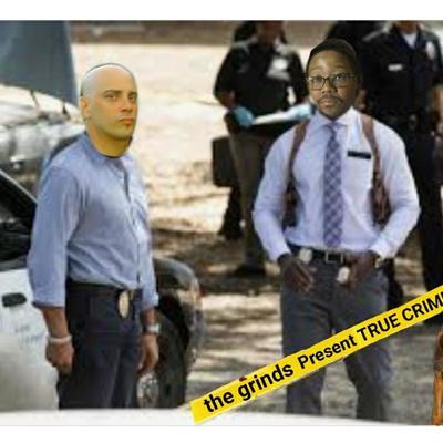 Grinding True Crime