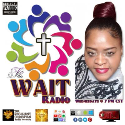 The W.A.I.T. Radio with Min. Veletta Conrad