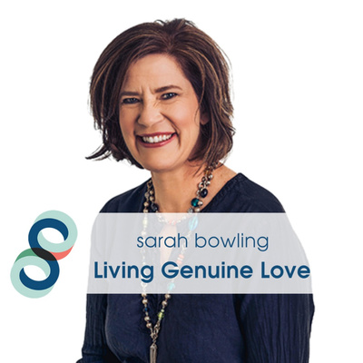 Sarah Bowling - Living Genuine Love
