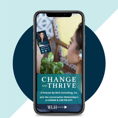 Change and Thrive with Dr. Wendy L. Heckelman