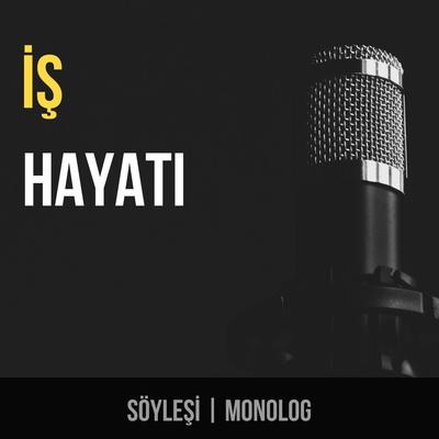 İş Hayatı Podcast
