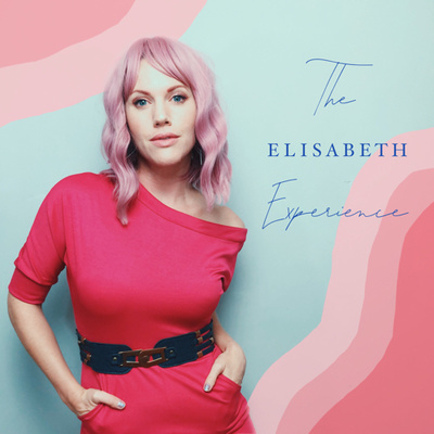 The Elisabeth Experience