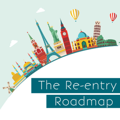 The Re-entry Roadmap