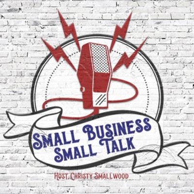 Small Business Small Talk