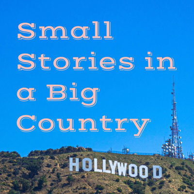 Small Stories in a Big Country