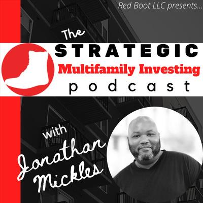 Strategic Multifamily Investing Podcast